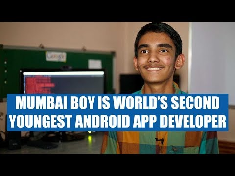 Do You Know World's Second Youngest Android App Developer Is Mumbaikar!