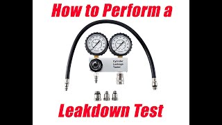 How to perform a leakdown test