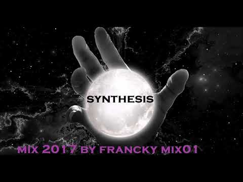 synthesis  mix 2017 by francky mix01 (album satellite)    (Spacesynth)