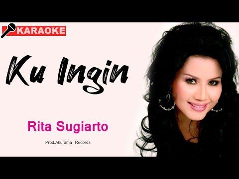 Rita Sugiarto - Kuingin (Karaoke)