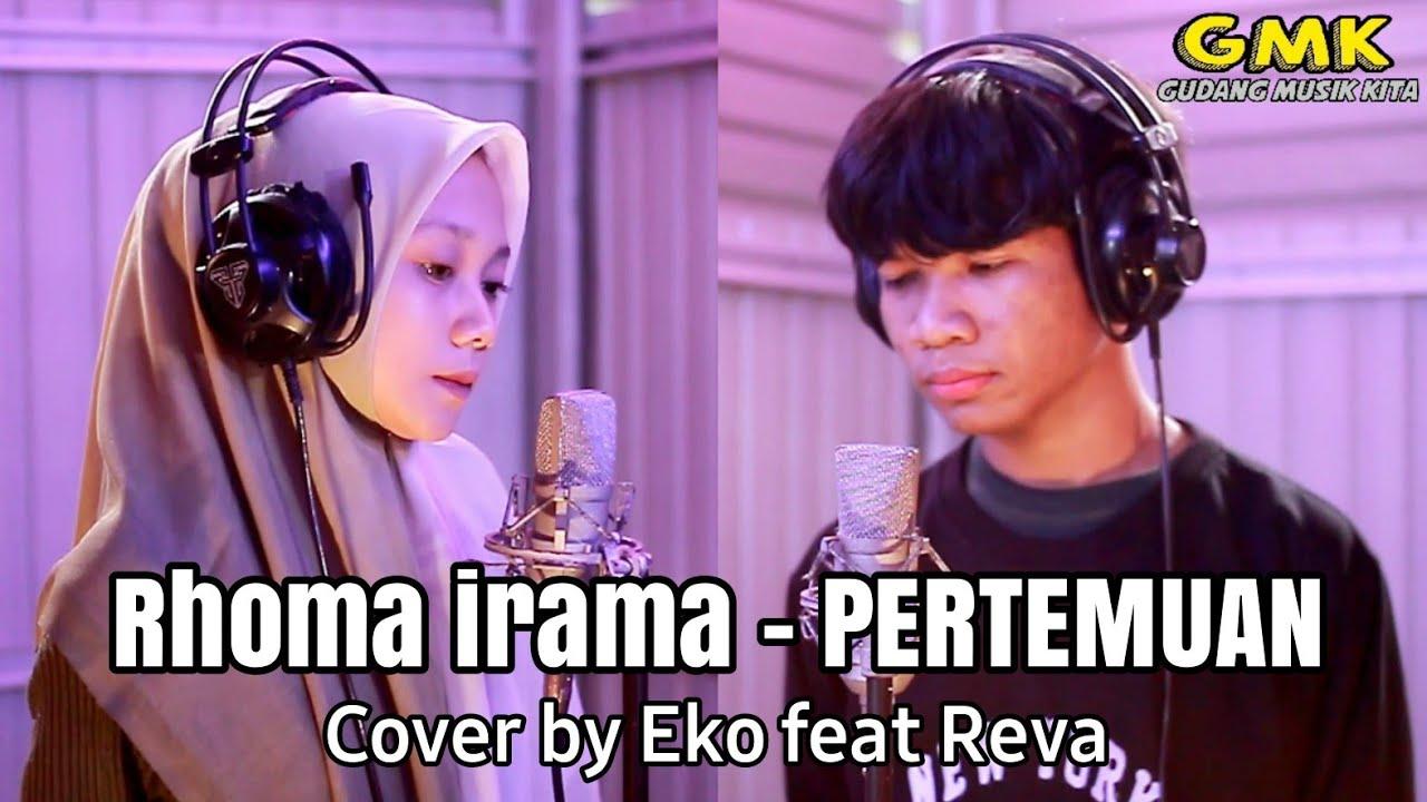 Download Rhoma irama - Pertemuan ( cover by Eko feat Reva )