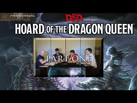 Dungeon and Dragons 5th Ed: Hoard of the Dragon Queen - Part 1 (Actual Play)