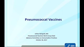 October 2017 ACIP Meeting - Pneumococcal Vaccines; Anthrax; RSV; Evidence based Recommendations