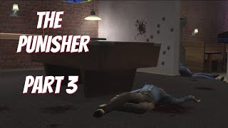 The Punisher (PC w/1080p mod) Gameplay Part 3