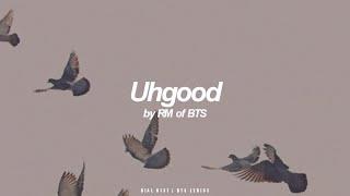 Uhgood   RM (BTS - 방탄소년단) English Lyrics