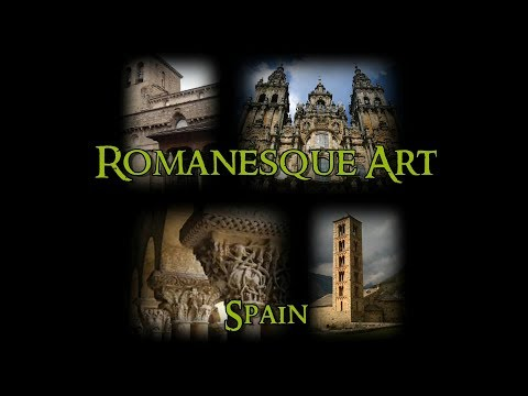 Romanesque Art - 6 Spain