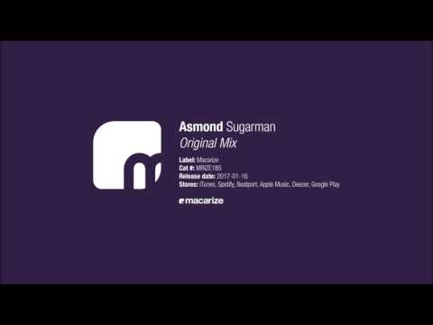 Asmond - Sugarman (Original Mix) [Macarize]