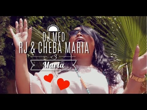 Cheba Maria Ft.DJ MED & RJ - Maria ( Exclusive Music Video)