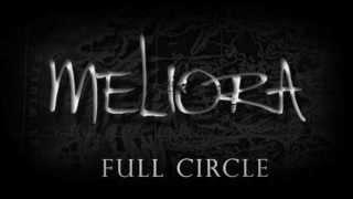 "Meliora ""Full Circle"" Lyric Video"