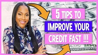 5 tips to Improve your Credit Score 100 points fast !!!!