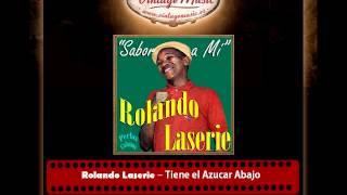Rolando Laserie – Tiene el Azucar Abajo (Perlas Cubanas)