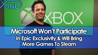 Microsoft Won't Participate in Epic Store Exclusivity & Will Bring More Games to Steam
