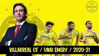 Villarreal under unai emery/tactical analysis 2020-21