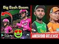 🔥🔥Big Bash Boom Android Release Date | Email From Cricket Australia