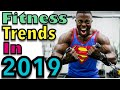 Fitness Trends to expect in 2019  - Top 9 (New Research) (2019) (Don't MIss) #StoryTime