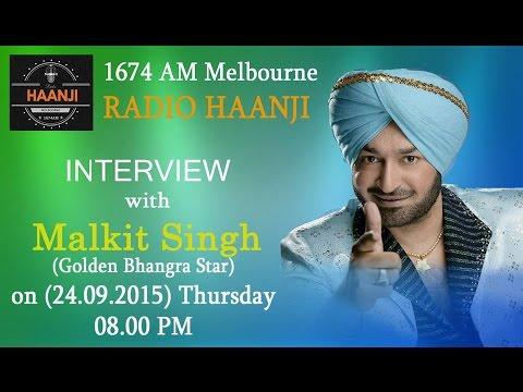 Exclusive Interview with Golden Bhangra Star Malkit Singh - Radio Haanji 1674AM
