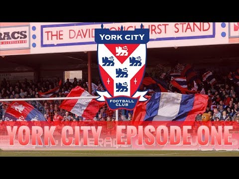 Football Manager 2018 | York City | Episode 1 - Welcome to York...