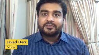 Testimonial: Javed Dars, Pakistan
