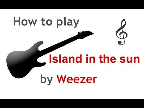 Island in the sun by Weezer easy beginner guitar song ...