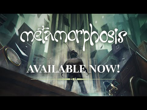Metamorphosis | Official Launch Trailer | PC, XBOX, PS4, Nintendo Switch