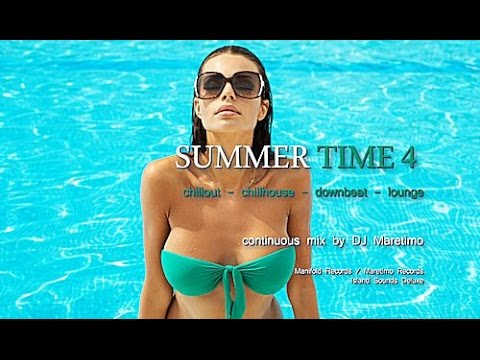 DJ Maretimo - Summer Time Vol.4 (Full Album) 22 Premium Chillout & Lounge Trax