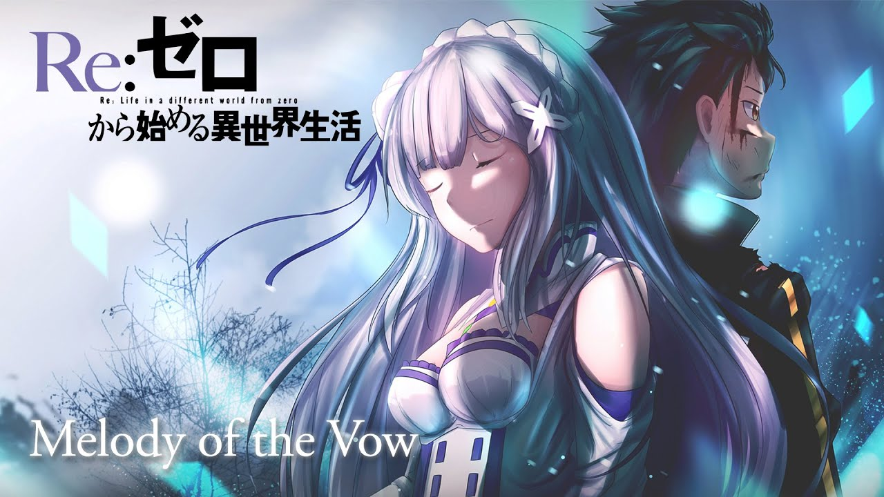 """Download Re:Zero Season 2 OST """"Melody of the Vow"""" 