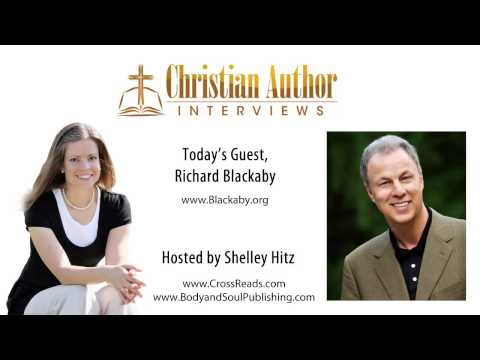Richard Blackaby - Christian Author Interviews