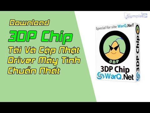 Hướng dẫn cài phần mềm 3D Chip Lite, phần mềm cập nhật Driver cho máy tính