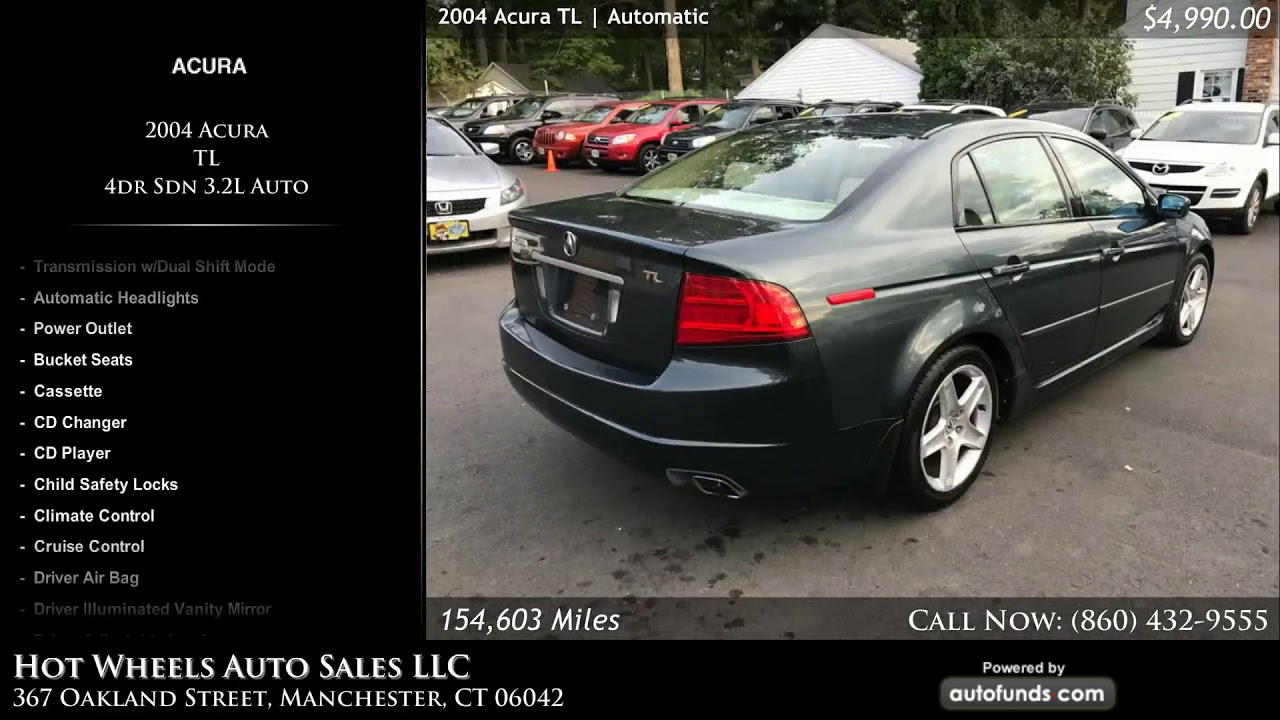 Used Acura TL Hot Wheels Auto Sales LLC Manchester CT - 2004 acura tl used for sale