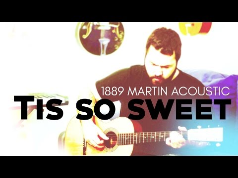 Tis So Sweet by Reawaken Hymns (1889 Martin Acoustic Guitar)