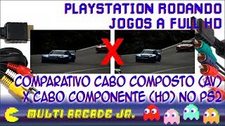 Comparativo no PS2 Cabo composto (AV) x Componente full HD