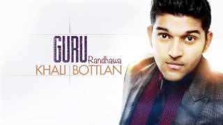 Guru Randhawa - Khali Bottlan | Audio Full Song | Page One - Page One Records