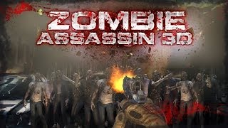 ZOMBIE ASSASSIN 3D