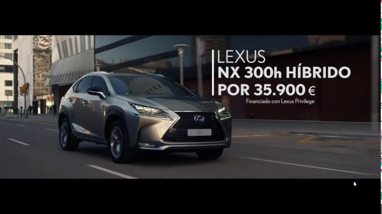 lexus nx 300h / anuncios lexus nx 300h / publicidad publicidad - youtube