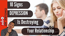 Is Depression Destroying Your Relationship? Ten Commonly Overlooked Symptoms of Depression