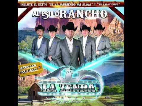 Se Va Muriendo Mi Alma La Zenda Norteña - Al Estilo Rancho