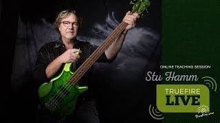 TrueFire Live: Stu Hamm