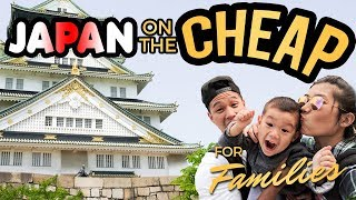 How Expensive Is A Japan Family Holiday? | Budget Travel With Kids