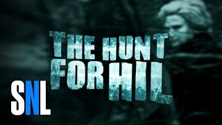 The Hunt for Hil - SNL