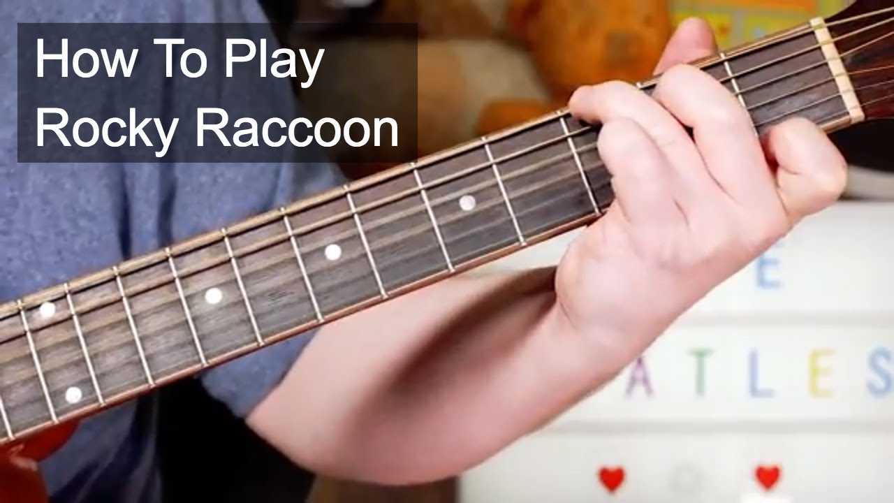 Rocky Raccoon The Beatles Acoustic Guitar Lesson Chords Chordify