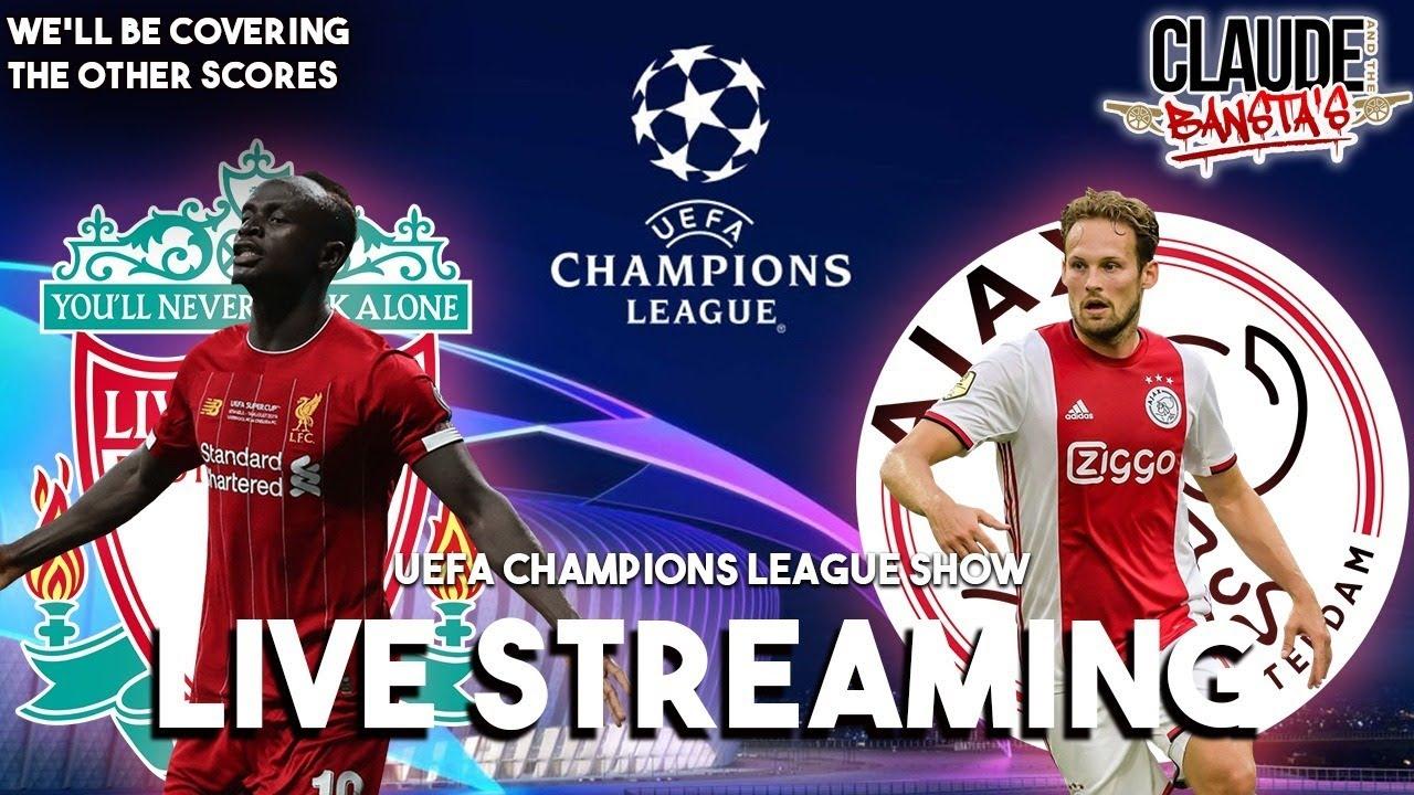Liverpool V Ajax Champions League Live Stream Youtube