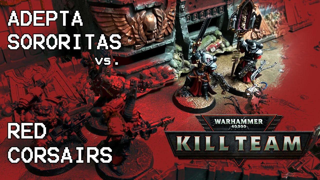 RED CORSAIRS vs. ADEPTA SORORITAS (Kill Team Battle Report)