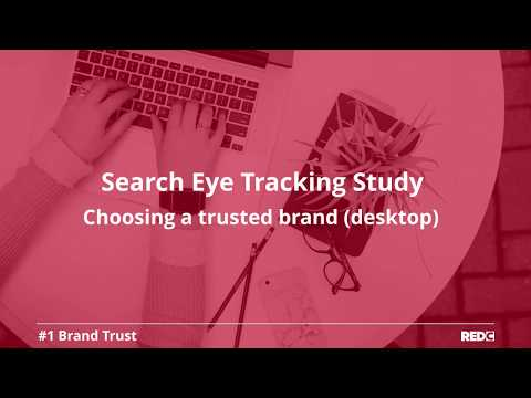 Search Eye Tracking Study - #1 - Choosing a trusted brand (desktop)