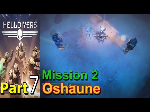 helldivers-part-7-on-oshaune-mission-2-walkthrough-gameplay-single-player-lets-play