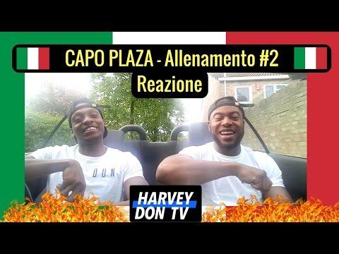 CAPO PLAZA - Allenamento #2 (Prod. AVA) Reazione