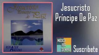Jesucristo Príncipe De Paz | Gracias A Dios | Música Cristiana