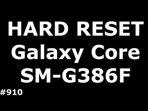 Сброс настроек Samsung G386F (Hard Reset Samsung Galaxy Core LTE SM-G386F)
