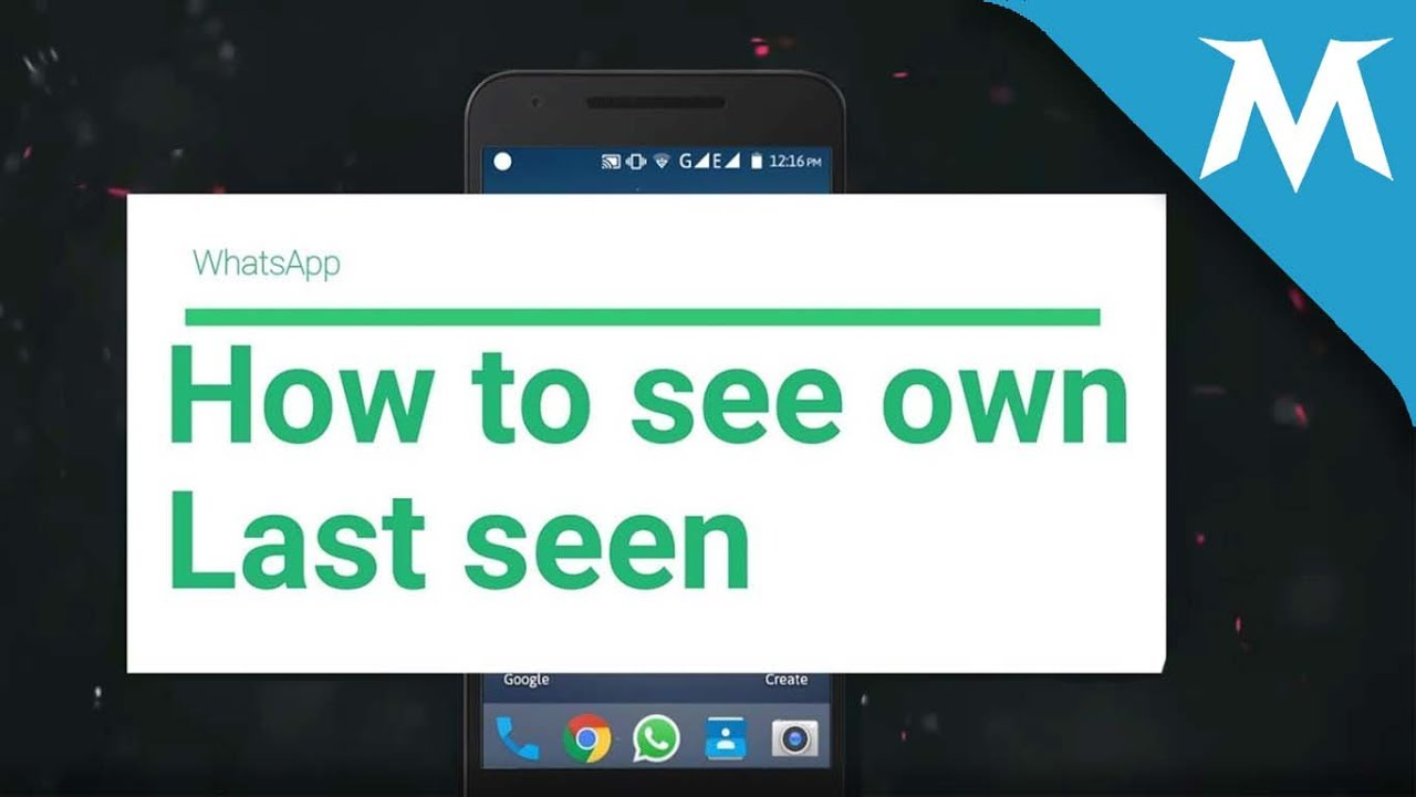 How to see your own last seen in Whatsapp?? Now you can see your last seen  in whatsapp