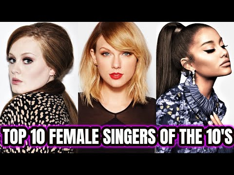 Top 10 Most POPULAR Female Singers Of 2010's!