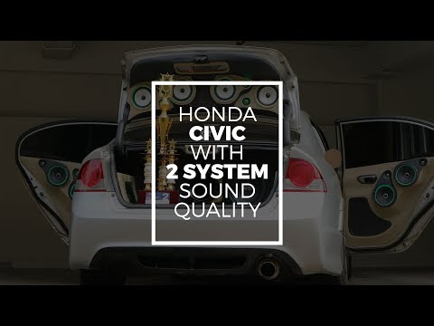 Honda Civic with 2 System Audio by NS Audio
